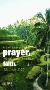 Matthew 21:22 Bible Verses About Prayer And Faith - Mobile Wallpaper