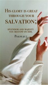 Psalm 21:5 - Bible Verses About Salvation