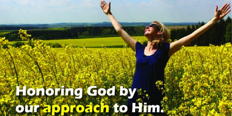 Honoring God By Approach To Him