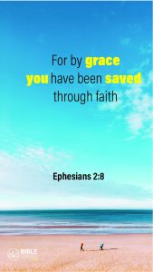 Ephesians 2:8 - Bible Verses About Being Blessed - Mobile Wallpaper