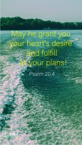 Psalm 20:4 - Bible Verses About Being Blessed - Mobile Wallpaper