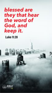 Luke 11:28 - Bible Verses About Being Blessed - Mobile Wallpaper